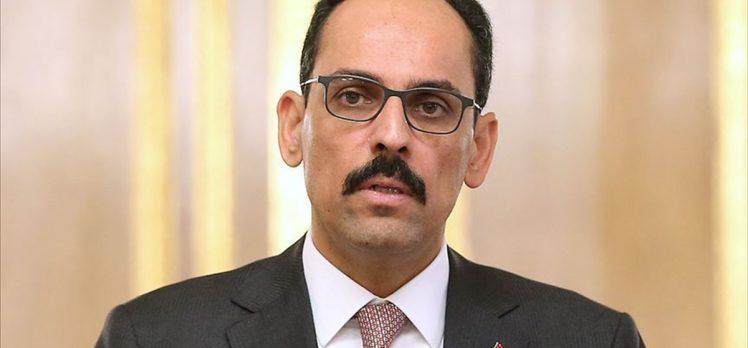 Cumhurbaşkanlığı Sözcüsü Kalın: Libya'nın hiçbir yerinde askeri çözümü tercih etmiyoruz