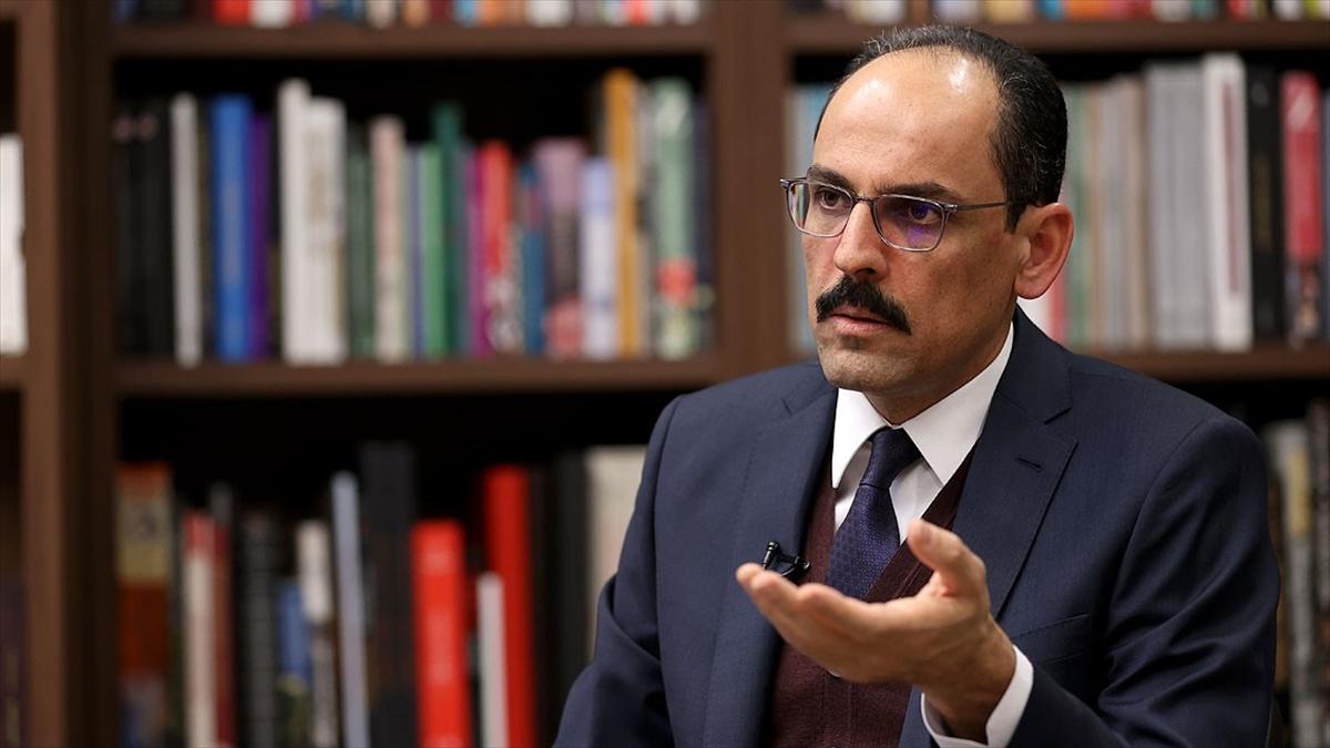Cumhurbaşkanlığı Sözcüsü Kalın: PYD/YPG'ye desteğin durdurulması gerektiğini söylemeye devam edeceğiz