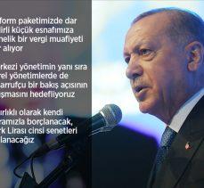 Erdoğan: Ekonomik reform paketimiz, Türkiye'yi geleceğe güvenle taşıyacak, somut ve çözüm odaklı politikalar içeriyor