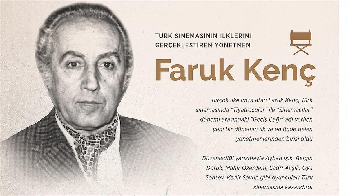 Türk sinemasının ilklerini gerçekleştiren yönetmen: Faruk Kenç