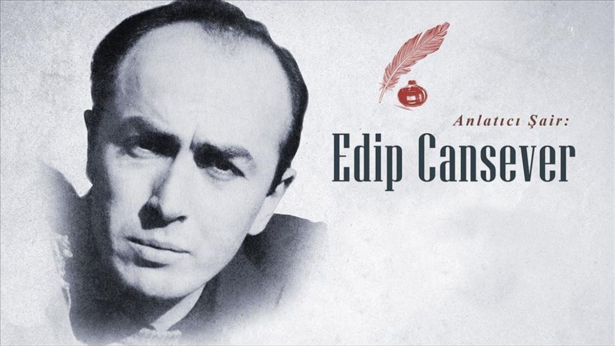 Kendine özgü bir şiir dünyası kuran anlatıcı şair: Edip Cansever